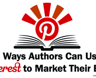 5 Ways Authors Can Use Pinterest to Market Their Book